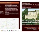 GIORNATE DI FIESOLE FRANCO FASOLO 5° EDIZIONE – 13/14/15 APRILE 2018 – Modelli gruppali della formazione permanente in psicoterapia. Supervisione e intervisione.