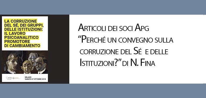 """""""Perché un convegno sulla corruzione del Sé e delle Istituzioni?"""" di Nadia Fina"""