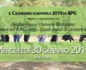 """30-01-2019 – Nadia Fina e Daniela Marzana: """"Appartenere ad A.P.G. oggi. Quali modi di abitare il gruppo?"""""""