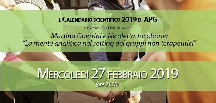Martina Guerrini, Nicoletta Jacobone La mente analitica nel setting dei gruppi non terapeutici