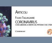 CORONAVIRUS/ Come liberare la mente dal Pifferaio che ci tiene prigionieri?